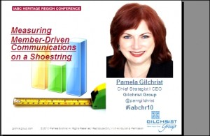 Pam Gilchrist Is Featured Presenter At 2010 IABC Heritage Region Conference October 18th